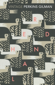 Herland and The Yellow Wallpaper, Paperback / softback Book