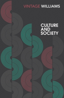 Culture and Society : 1780-1950, Paperback Book