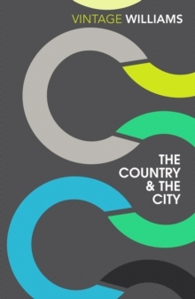 The Country and the City, Paperback Book