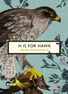 H is for Hawk (the Birds and the Bees), Paperback Book