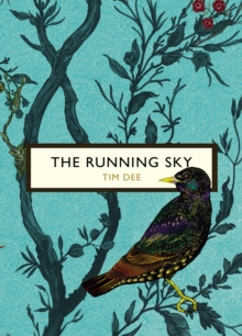 The Running Sky (The Birds and the Bees) : A Bird-Watching Life, Paperback / softback Book