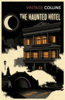 The Haunted Hotel, Paperback / softback Book