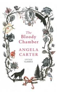 The Bloody Chamber And Other Stories, Hardback Book