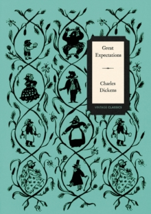 Great Expectations (Vintage Classics Dickens Series), Paperback Book