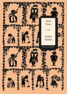 Hard Times (Vintage Classics Dickens Series), Paperback / softback Book
