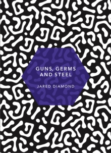Guns, Germs and Steel : (Patterns of Life), Paperback / softback Book