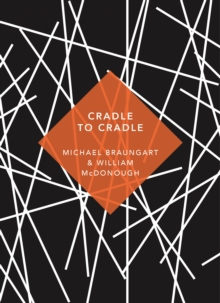 Cradle to Cradle : (Patterns of Life), Paperback / softback Book
