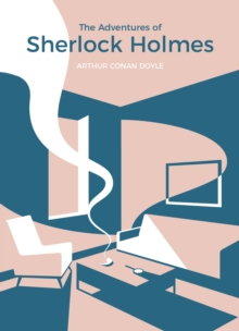 The Adventures of Sherlock Holmes : Vintage Classics x MADE.COM, Paperback Book