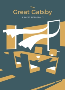 The Great Gatsby : Vintage Classics x MADE.COM, Paperback Book