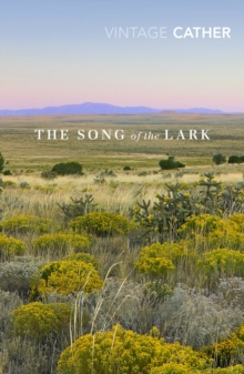 The Song of the Lark, Paperback / softback Book
