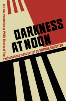 Darkness at Noon, Hardback Book