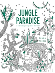 Jungle Paradise : A Coloring Escape into the Wild, Diary Book