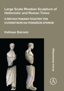 Large Scale Rhodian Sculpture of Hellenistic and Roman Times, Paperback Book
