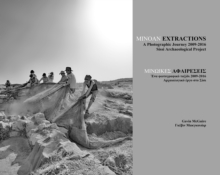 Minoan Extractions: A Photographic Journey 2009-2016 : Sissi Archaeological Project, Paperback / softback Book