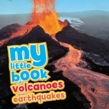 My Little Book of... Volcanoes & Earthquakes, Hardback Book