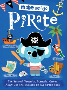 Make & Do: Pirate, Paperback Book