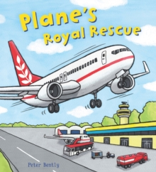 Busy Wheels: Plane's Royal Rescue, Paperback / softback Book