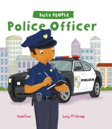 Busy People: Police Officer, Hardback Book