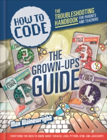 How to Code: Parent and Teacher Guide, Paperback Book
