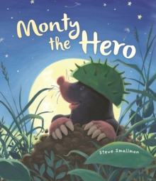 Storytime: Monty the Hero, Hardback Book
