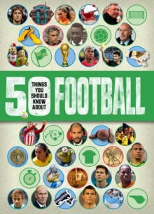 50 things you should know about:Football, Paperback / softback Book