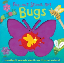 Pop Out Stencils: Bugs, Board book Book