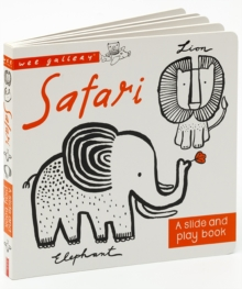 Safari : A Slide and Play Book, Board book Book