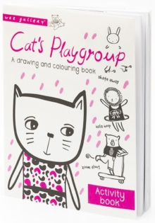 Cat's Playgroup : A drawing and colouring book, Paperback / softback Book