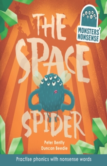 Monsters' Nonsense: the Space Spider, Hardback Book