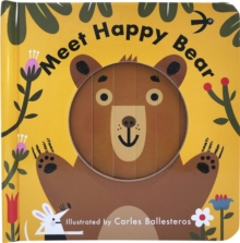 Little Faces: Meet Happy Bear, Board book Book