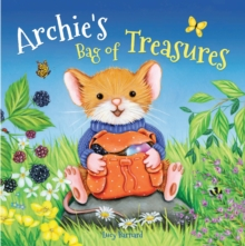 Storytime: Archie's Bag of Treasures, Hardback Book