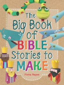 The Big Book of Bible Stories to Make, Hardback Book