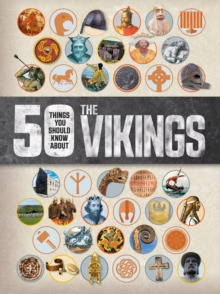 50 Things You Should Know About the Vikings, Paperback / softback Book