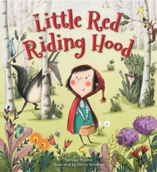 Storytime Classics: Little Red Riding Hood, Hardback Book
