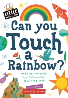 Can You Touch a Rainbow?, Paperback Book