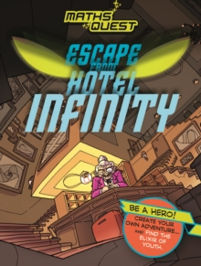 Maths Quest: Escape from Hotel Infinity, Paperback / softback Book