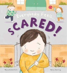 Everybody Feels Scared!, Paperback Book