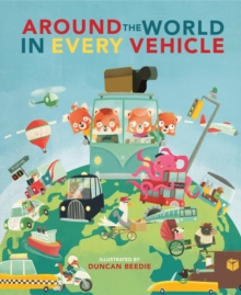 Around The World in Every Vehicle, Hardback Book
