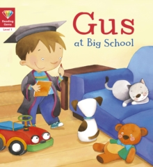 Reading Gems: Gus at Big School (Level 1), Paperback Book