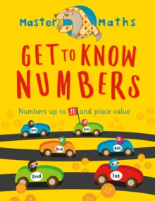 Master Maths Book 1: Get to Know Numbers : Numbers up to 100 and place value, Paperback Book