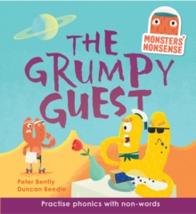 Monsters' Nonsense: The Grumpy Guest (Level 5) : Practise phonics with non-words - Level 5, Hardback Book
