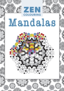 Zen Colouring - Mandalas, Paperback Book