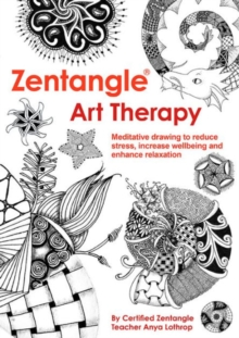 Zentangle Art Therapy, Paperback Book