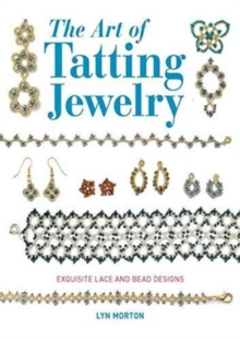 Art of Tatting Jewelry, Paperback / softback Book
