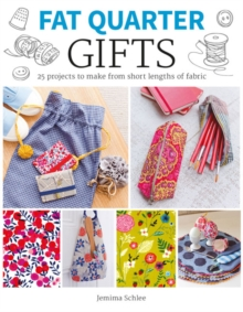 Gifts : 25 Projects to Make from Short Lengths of Fabric, Paperback / softback Book