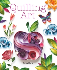 Quilling Art, Paperback Book