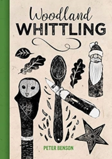 Woodland Whittling, Hardback Book