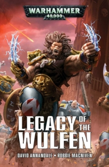 Legacy of the Wulfen, Paperback Book