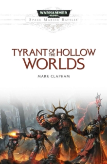 Tyrant of the Hollow Worlds, Paperback Book