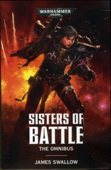 Sisters of Battle: The Omnibus, Paperback Book